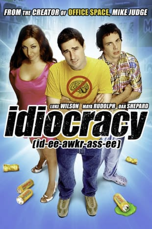 movie poster for Idiocracy