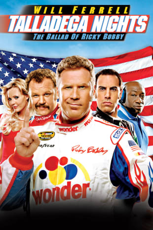 movie poster for Talladega Nights: Ballad Of Ricky Bobby