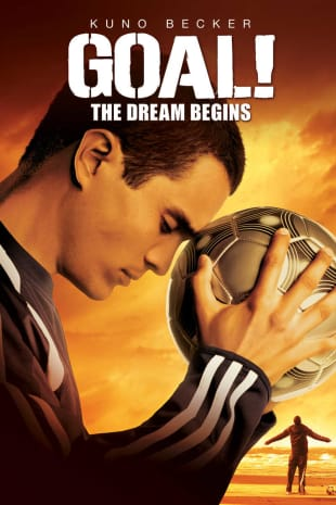 movie poster for Goal! The Dream Begins