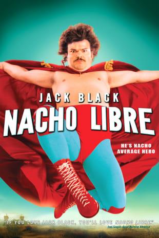 movie poster for Nacho Libre