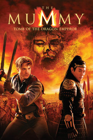 movie poster for The Mummy: Tomb Of The Dragon Emperor