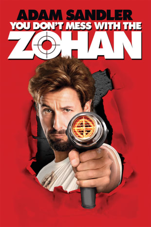 movie poster for You Don't Mess With The Zohan