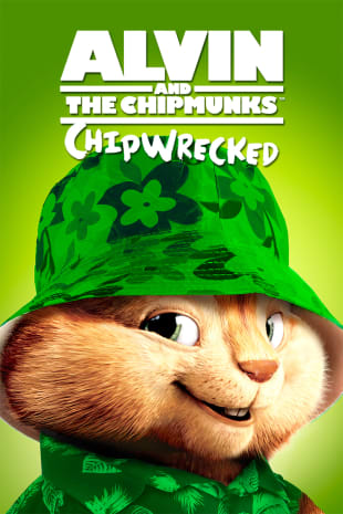 movie poster for Alvin And The Chipmunks: Chipwrecked
