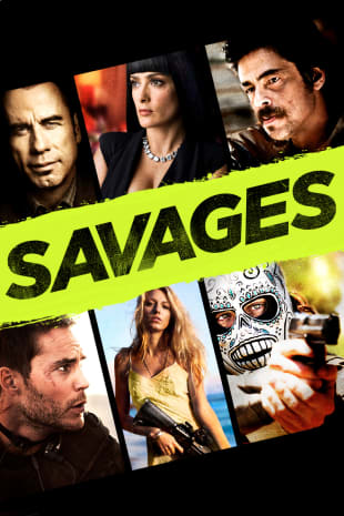 movie poster for Savages