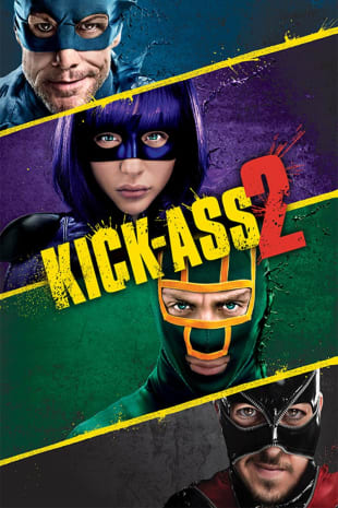 movie poster for Kick-Ass 2