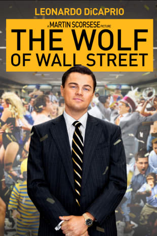 movie poster for The Wolf Of Wall Street