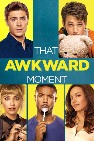 movie poster for That Awkward Moment