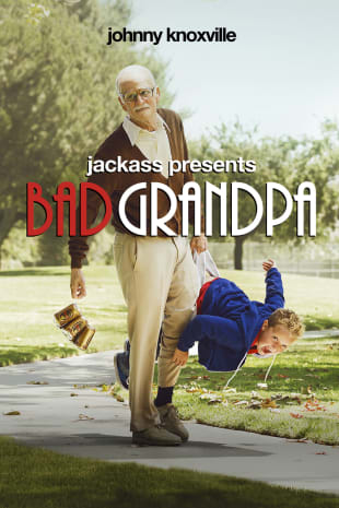 movie poster for Jackass Presents: Bad Grandpa