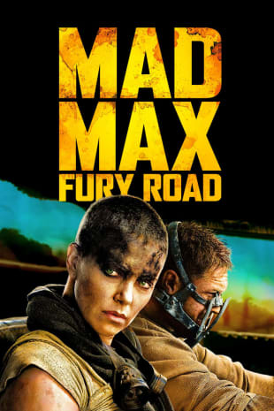 movie poster for Mad Max: Fury Road