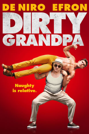 movie poster for Dirty Grandpa