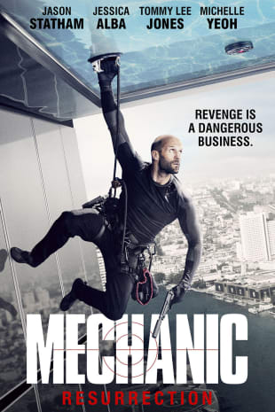 movie poster for Mechanic: Resurrection