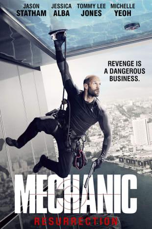 movie poster for Mechanic: Resurrection