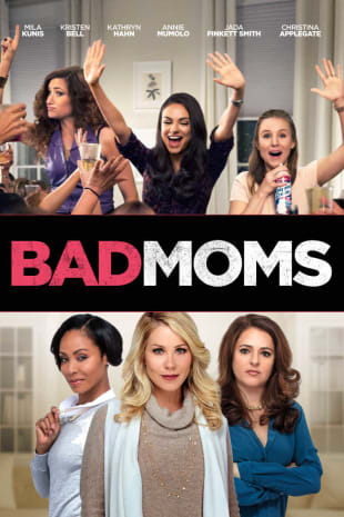 movie poster for Bad Moms