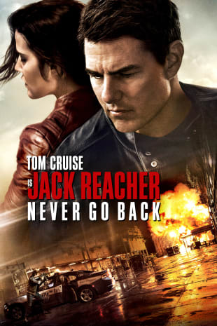 movie poster for Jack Reacher: Never Go Back