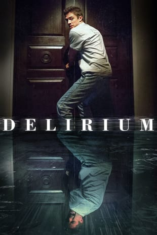 movie poster for Delirium