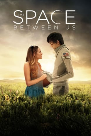 movie poster for The Space Between Us