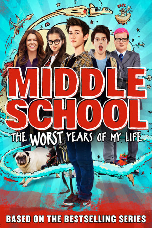 movie poster for Middle School:The Worst Years Of My Life