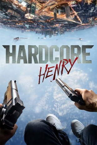 movie poster for Hardcore Henry