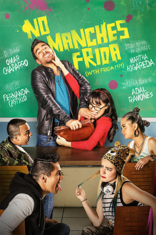 movie poster for No Manches Frida