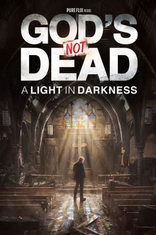 movie poster for God's Not Dead: A Light In Darkness