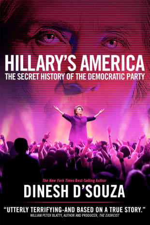 movie poster for Hillary's America: The Secret History Of