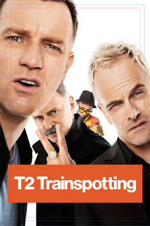 movie poster for T2: Trainspotting