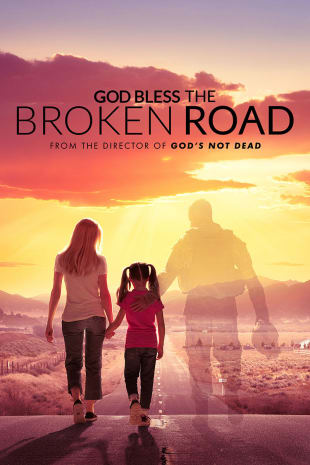 movie poster for God Bless The Broken Road