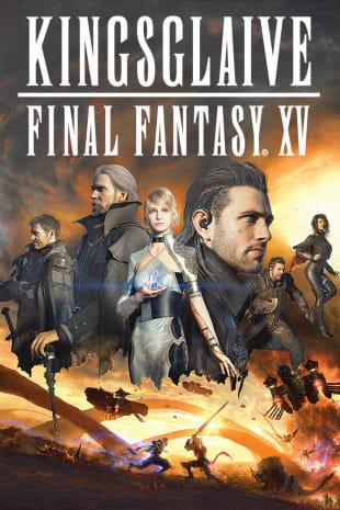 movie poster for Kingsglaive: Final Fantasy XV