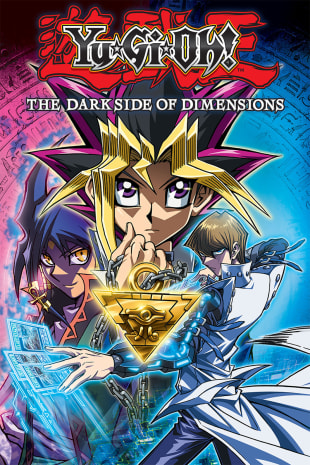 movie poster for Yu-Gi-Oh!: The Dark Side Of Dimensions