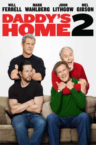 movie poster for Daddy's Home 2