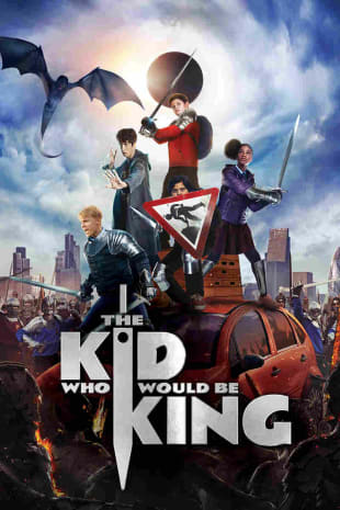 movie poster for The Kid Who Would Be King