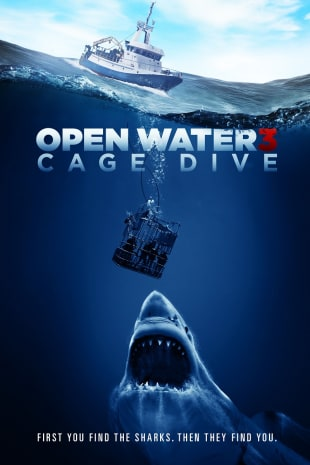 movie poster for Open Water 3: Cage Dive
