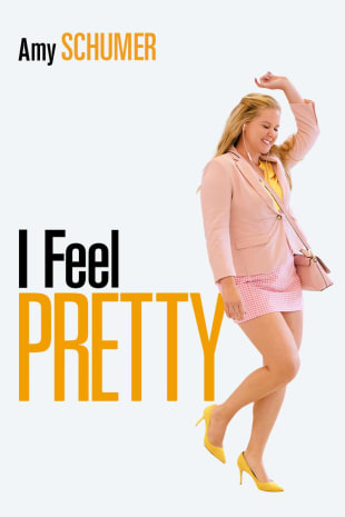 movie poster for I Feel Pretty