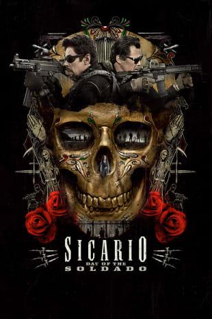 movie poster for Sicario: Day Of The Soldado