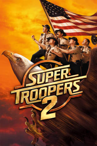 movie poster for Super Troopers 2