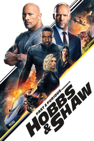 movie poster for Fast & Furious Presents: Hobbs & Shaw