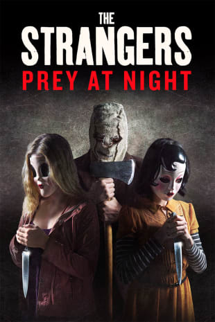movie poster for Strangers: Prey At Night