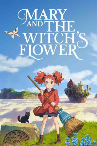 movie poster for Mary And The Witch's Flower
