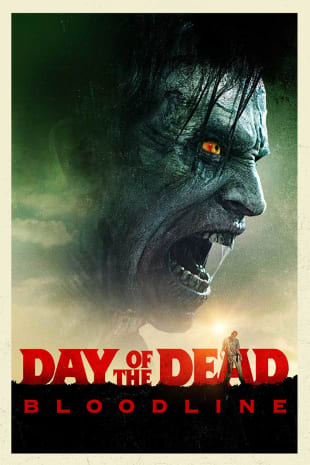 movie poster for Day Of The Dead: Bloodline
