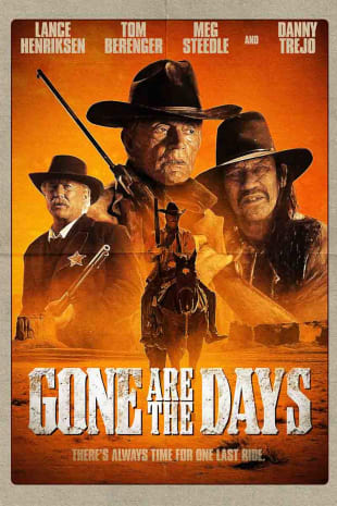 movie poster for Gone Are The Days