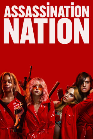 movie poster for Assassination Nation