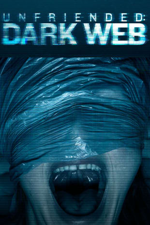 movie poster for Unfriended: Dark Web