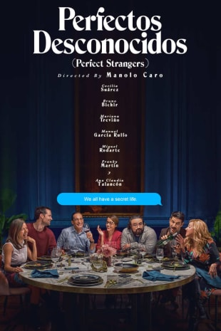 movie poster for Perfectos Desconocidos (Perfect Strangers)