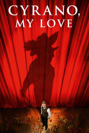 movie poster for Cyrano, My Love (Edmond)
