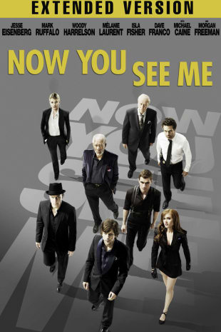 movie poster for Now You See Me - Extended Cut