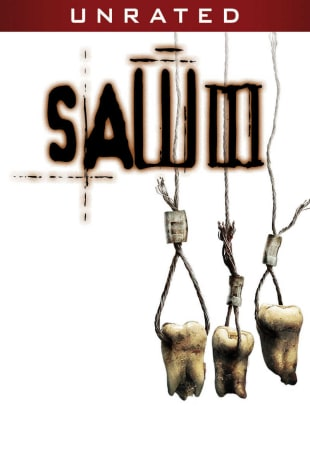 movie poster for Saw III - Unrated