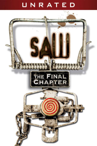 movie poster for Saw: The Final Chapter - Unrated