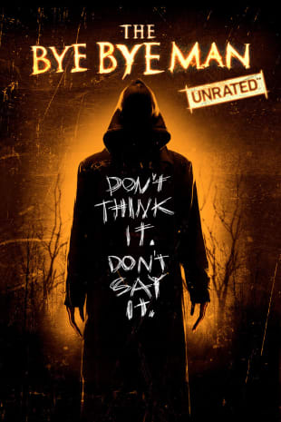 movie poster for The Bye Bye Man (Unrated)
