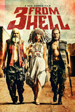 movie poster for Rob Zombie's 3 From Hell (Unrated)