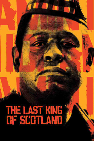 movie poster for The Last King Of Scotland